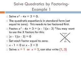 quadratic equations factoring slide 5 quintessence adorable solve quadratics example 1 2 4x 3 quadratic equations