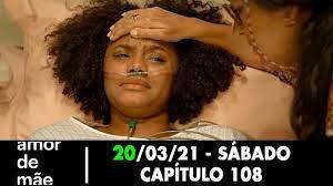 Amor de Mãe 20/03/21 - Capítulo 108 sábado - YouTube