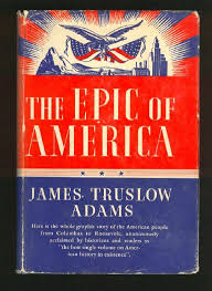 James Truslow Adams American Dream Quote Best of Quote Of The Day James Truslow Adams THE BS REPORT