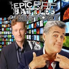 User blog:CapcomGuy/Jay Leno vs Conan O'Brien   Epic Rap Battles of History  Wiki