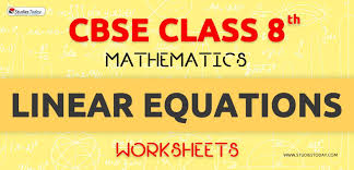 worksheets for class 8 linear equations