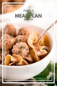 Family Meal Plans Family Meal Plan Week 121 Garnish Glaze