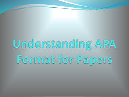 Understanding Apa Format For Papers Ppt Download