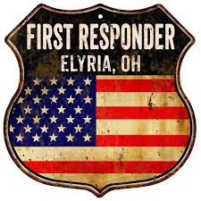 Elyria Oh First Responder American Flag 12x12 Metal Shield Sign S122980