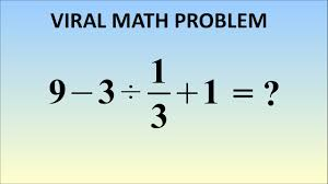 9 - 3 ÷ 1/3 + 1 = ? The Correct Answer (Viral Problem In Japan ...
