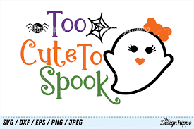 Wickedly cute halloween svg dxf png eps cutting file | etsy. Too Cute To Spook Svg Halloween Svg Cute Halloween Svg Png 130881 Cut Files Design Bundles