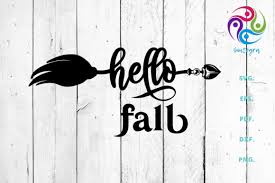 After purchasing your order you will receive a link to download your digital items. 1 Hello Fall Saying Svg Cut File With Broom Designs Graphics