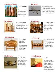 Alat musik tradisional ini memiliki ukuran diameter sekitar 15 sentimeter hingga 30 sentimeter. Alat Musik Tradisional Di Indonesia Beserta Nama Daerahnya