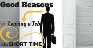 A Good Reason For Leaving A Job Good Reasons For Leaving A Job After Short Time Wisestep