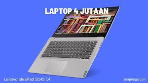 Asus k45dr menggunakan amd llano a8 dengan performa yang tidak berbeda jauh dengan intel core i3. Top 12 Laptop 4 Jutaan Terbaik Ram 8 Gb Ssd 512 Gb Snapnaga