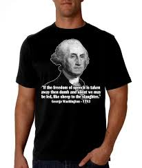 George Washington Quote Gorgeous George Washington Quote Black Shirt 48 Free Speech Etsy