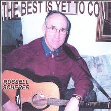 The Best Is Yet to Come - Russell Scherer | Songs, Reviews ...