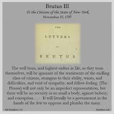 the anti federalist papers brutus iii tara ross brutus iii