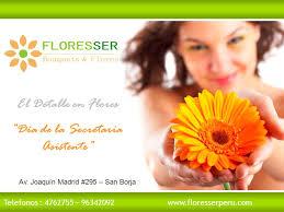 Telefonos : 4762755 – 96342092 www.floresserperu.com Av. Joaquín Madrid #295 – San Borja El Detalle en Flores Día de la Secretaria Asistente - slide_1