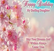 Happy Birthday To My Beautiful Daughter Quotes Best Of Happy Birthday To My Beautiful Daughter Quotes LIVIROOM Decors