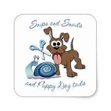 snips snails puppy dog tails