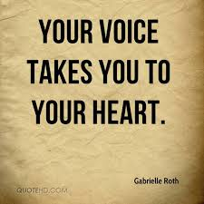 Image result for ~ Gabrielle Roth quote pics