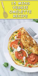 15 Mins Veggie Omelette Recipe Naive Cook Cooks
