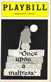 once upon a mattress broadway poster. Once Upon A Mattress - 1996, Broadhurst Theatre, Broadway Poster I