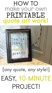 Make Your Own Quotes Cool How To Make Your Own Printable Quote Art Work The Creek Line House