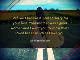 40 Encouraging Condolence Message On Death Of Mother Sympathy Extraordinary Encouraging Quotes After Death