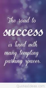 Road To Success Quotes Road of success iPhone motivational quote 47