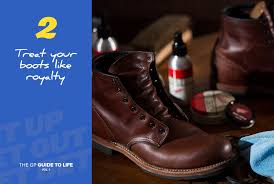 guide to life treat your boots like royalty