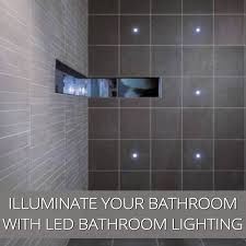 bathroom lighting advice. Illuminate The Darkest Bathroom With LED Lighting Advice