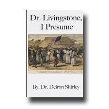 "Image result for ""Dr. Livingstone, I presume?"""