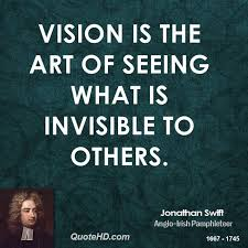 Quotes About Vision Delectable Jonathan Swift Art Quotes QuoteHD