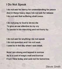 i do not speak poem by stevie smith poem hunter