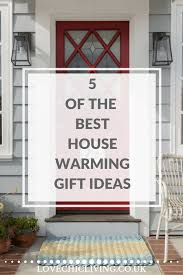 Attractive 5 Of The Best Housewarming Gift Ideas