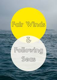 Fair Winds and Following Seas — Navigate with Style