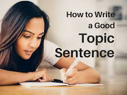 how to write a good topic sentence