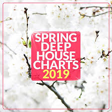 Spring Deep House Charts 2019 By Various Artists On Amazon