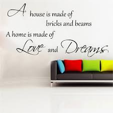 Love And Dreams Quotes Best of A Home Is Made Of Love And Dreams Vinyl Wall Art Shop