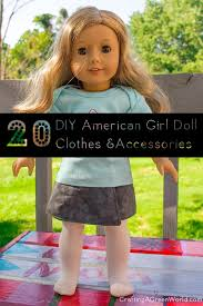 20 eco friendly diy american girl doll clothes and accessories