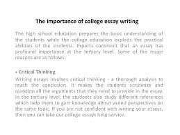 college essay help 2 the importance of college essay