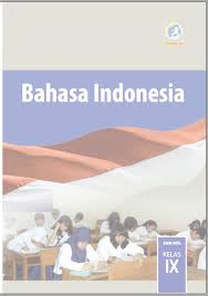 Jawaban buku paket bahasa inggris kelas 9 halaman 86. Unduh Buku Bahasa Indonesia Smp Mts Kelas Ix Viii Vii Buku Siswa Dan Buku Guru Zuhri Indonesia