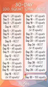30 Day Leg Challenge Chart How To Do Perfect Squats Plus Our 30 Day 100 Squat Challenge