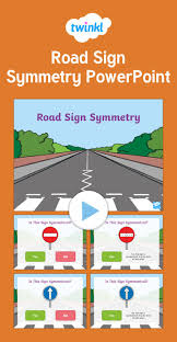 Lines Of Symmetry Powerpoint Road Sign Symmetry Powerpoint Use This Powerpoint To Test