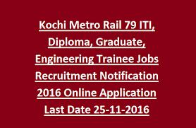 kochi metro rail iti diploma graduate engineering trainee  kochi%2bmetro%2brail%2b79%2biti%252c%2bdiploma%252c%