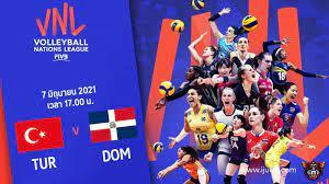 ถ่ายทอดสด วอลเลย์บอลหญิง เนชันส์ลีก 2021 ตุรกี vs โดมินิกัน Full HD