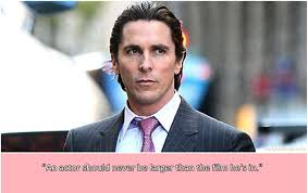 Christian Bale Quotes Best Of 24 Christian Bale Quotes That Made Us Love Him Even More Half Chocolate