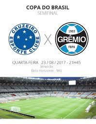 Semifinal da Copa do Brasil: tudo o que você precisa saber sobre Cruzeiro x  Grêmio   copa do brasil