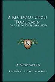 best ideas about uncle toms cabin essay w h en to m i s ab o u t t o d i e al l h e can t h an k f o r h i s l i f e i s