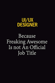 Amazon Ux Designer Jobs Ui Ux Designer Because Freaking Awesome Is Not An Official