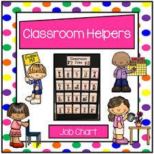 Classroom Helpers Chart Classroom Helpers Job Chart