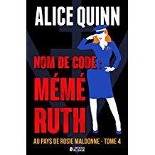 Nom de code Mémé Ruth d'Alice Quinn