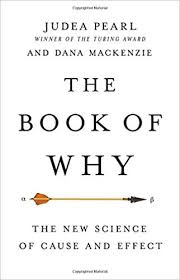 The Book Of Why The New Science Of Cause And Effect Judea